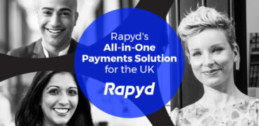 Rapyd Launches All-in-One Integrated Payment Solution in the United Kingdom
