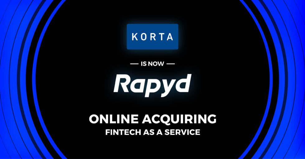 Rapyd Completes Acquisition Of Korta