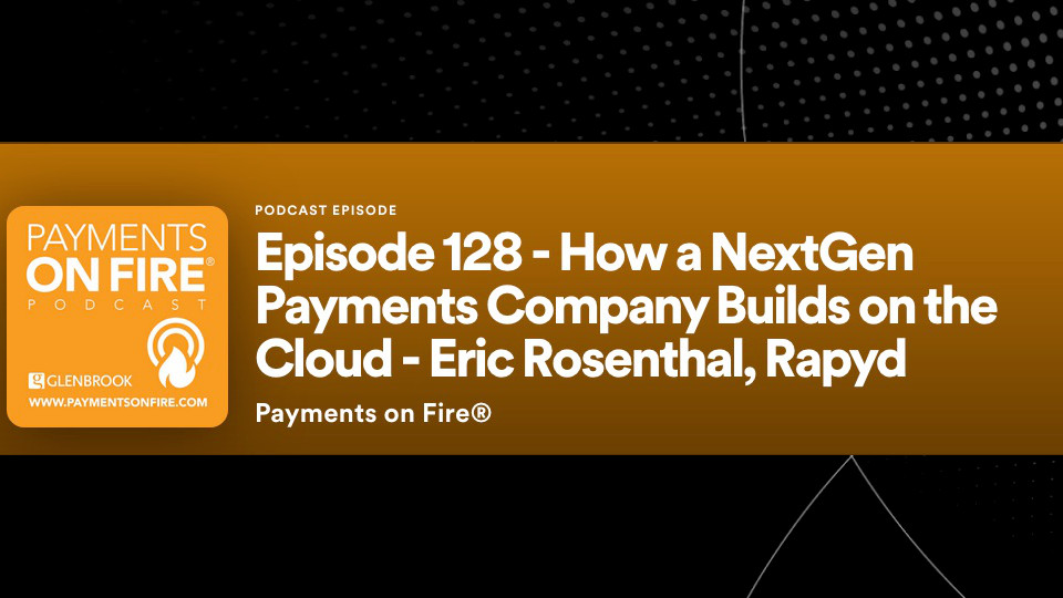 How A NextGen Payments Company Builds A Cloud Podcast