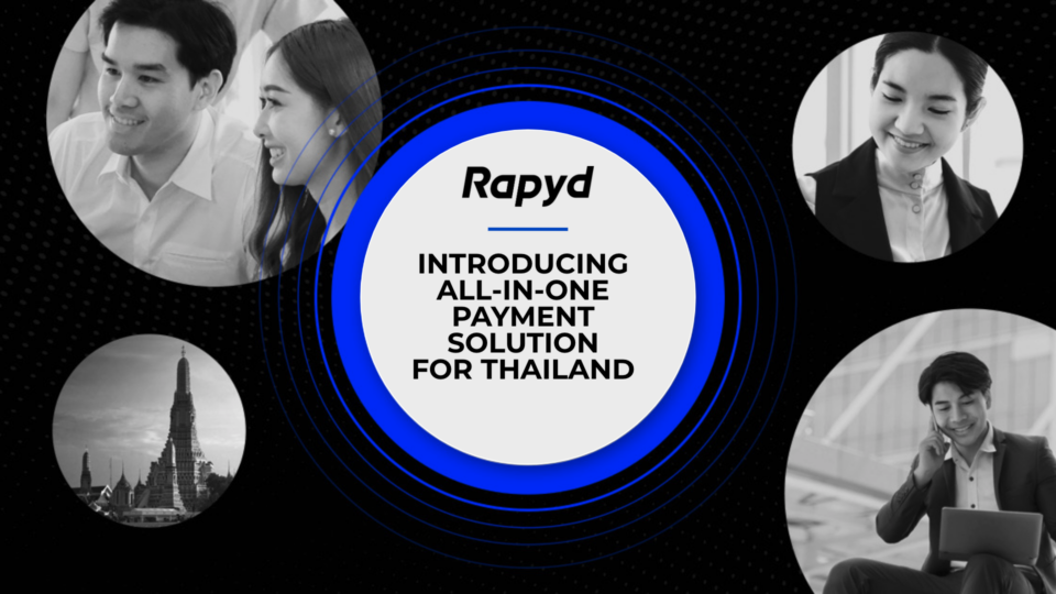 Introducing Rapyd's All-in-One Payment Solution for Thailand
