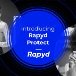 Introducing Rapyd Protect