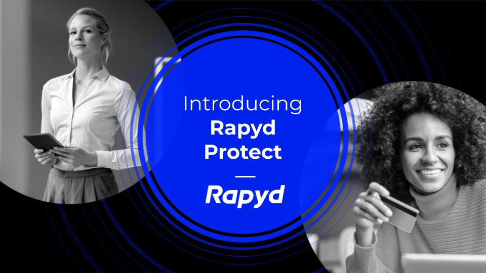 Rapyd Launches First Cross Border Fraud Prevention Solution For All Payment Methods