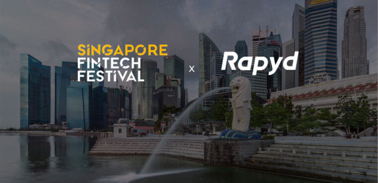 Rapyd at the Singapore Fintech Festival 2020